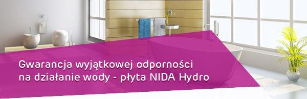 Gwarancja wyjątkowej odporności na działanie wody - płyta NIDA Hydro